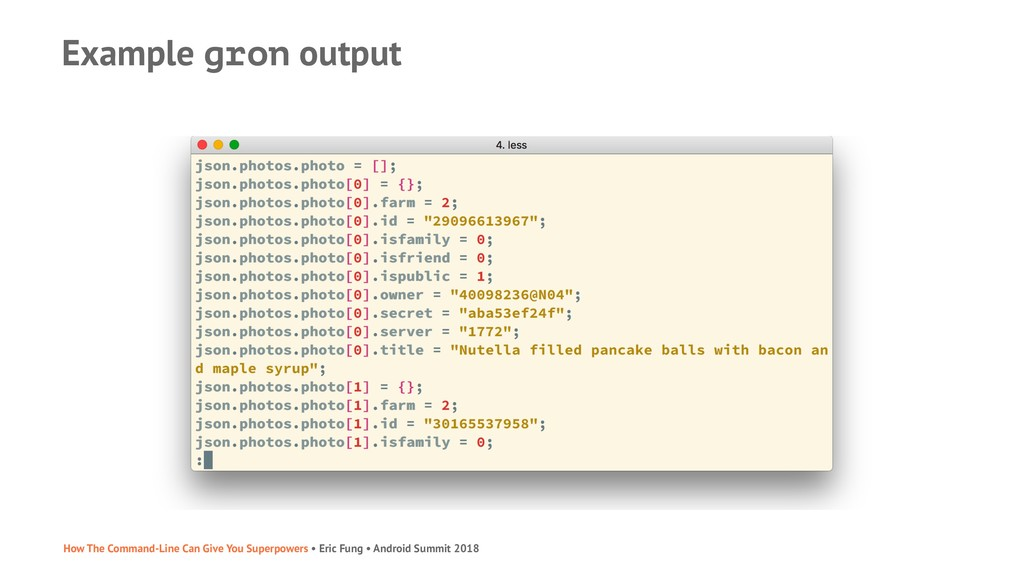 Example gron output How The Command-Line Can Gi...