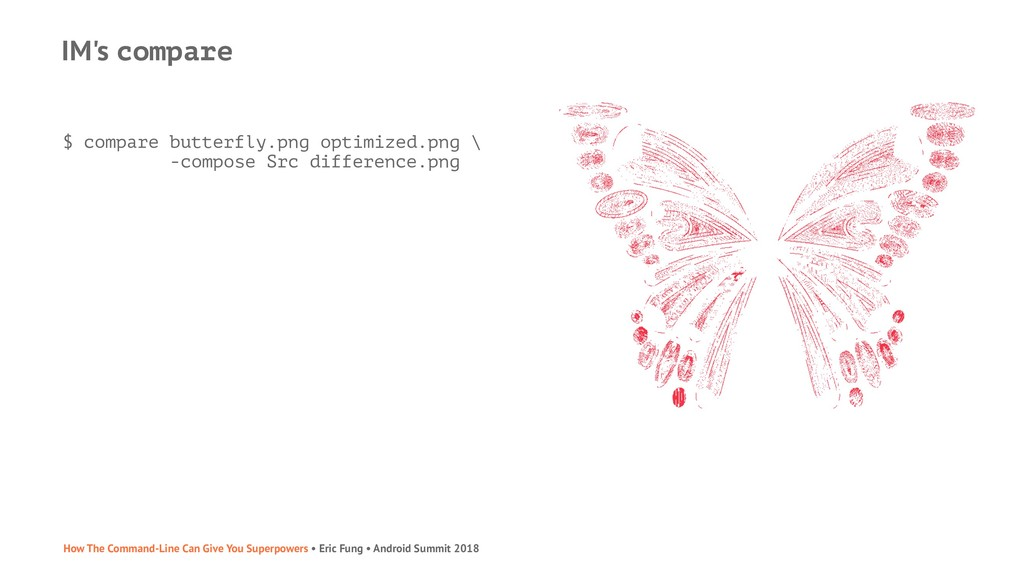IM's compare $ compare butterfly.png optimized....
