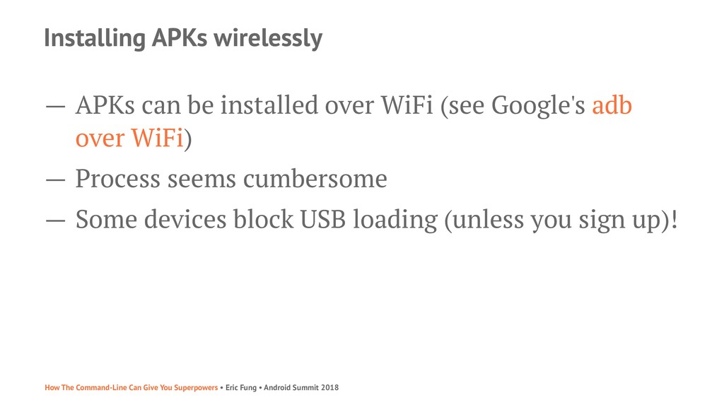 Installing APKs wirelessly — APKs can be instal...
