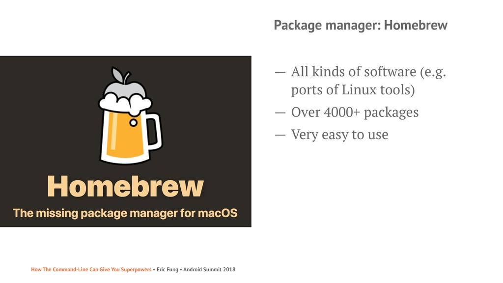 Package manager: Homebrew — All kinds of softwa...