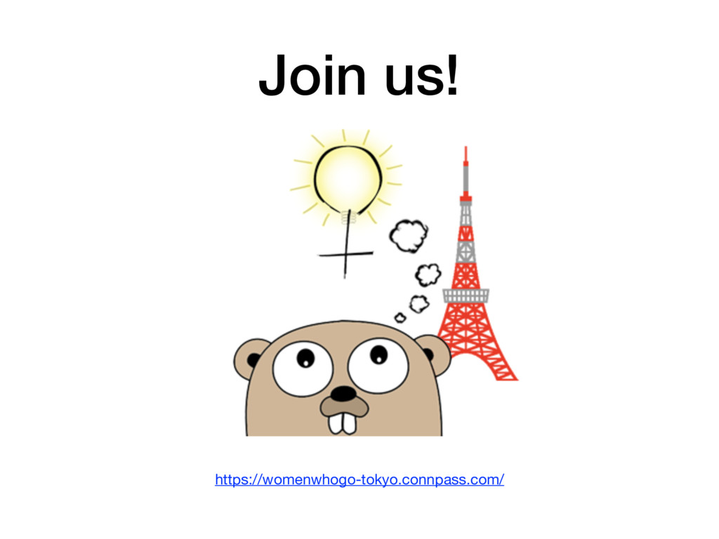 Join us! https://womenwhogo-tokyo.connpass.com/