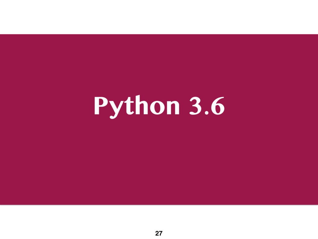 Python 3.6 27