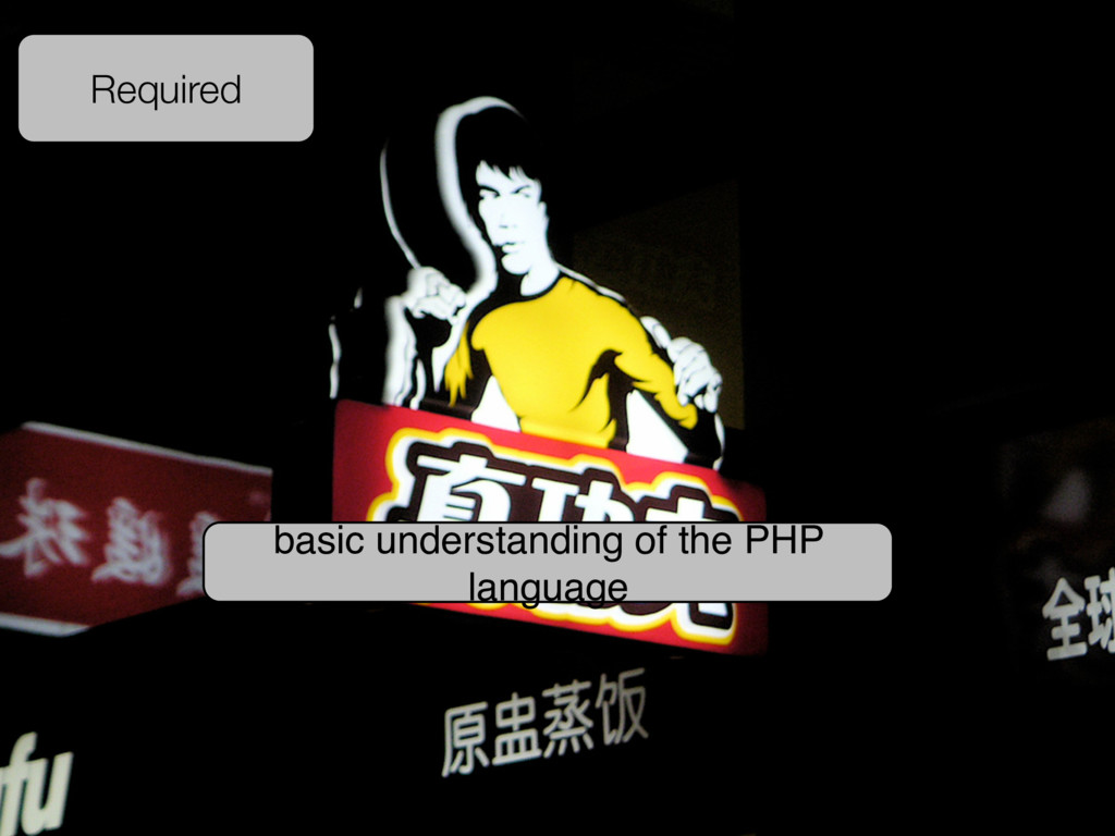 Required basic understanding of the PHP language