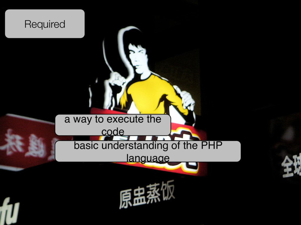 Required basic understanding of the PHP languag...