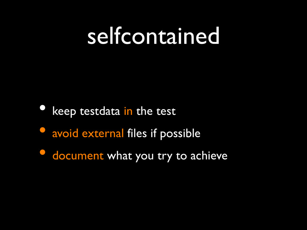 selfcontained • keep testdata in the test • avo...