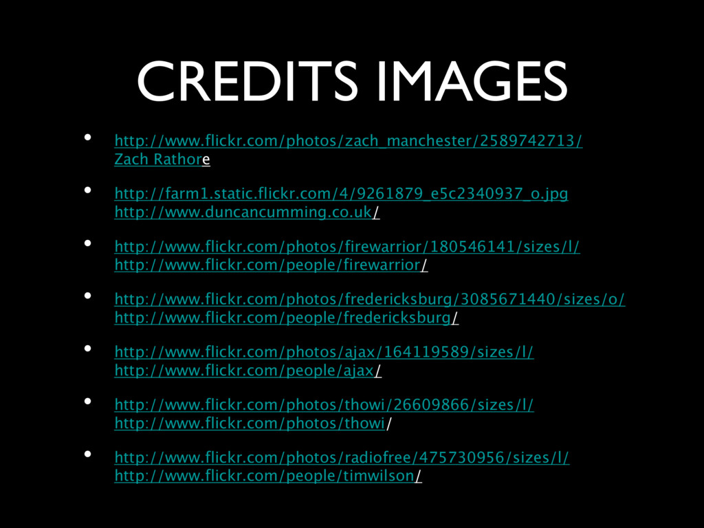 CREDITS IMAGES • http://www.flickr.com/photos/z...