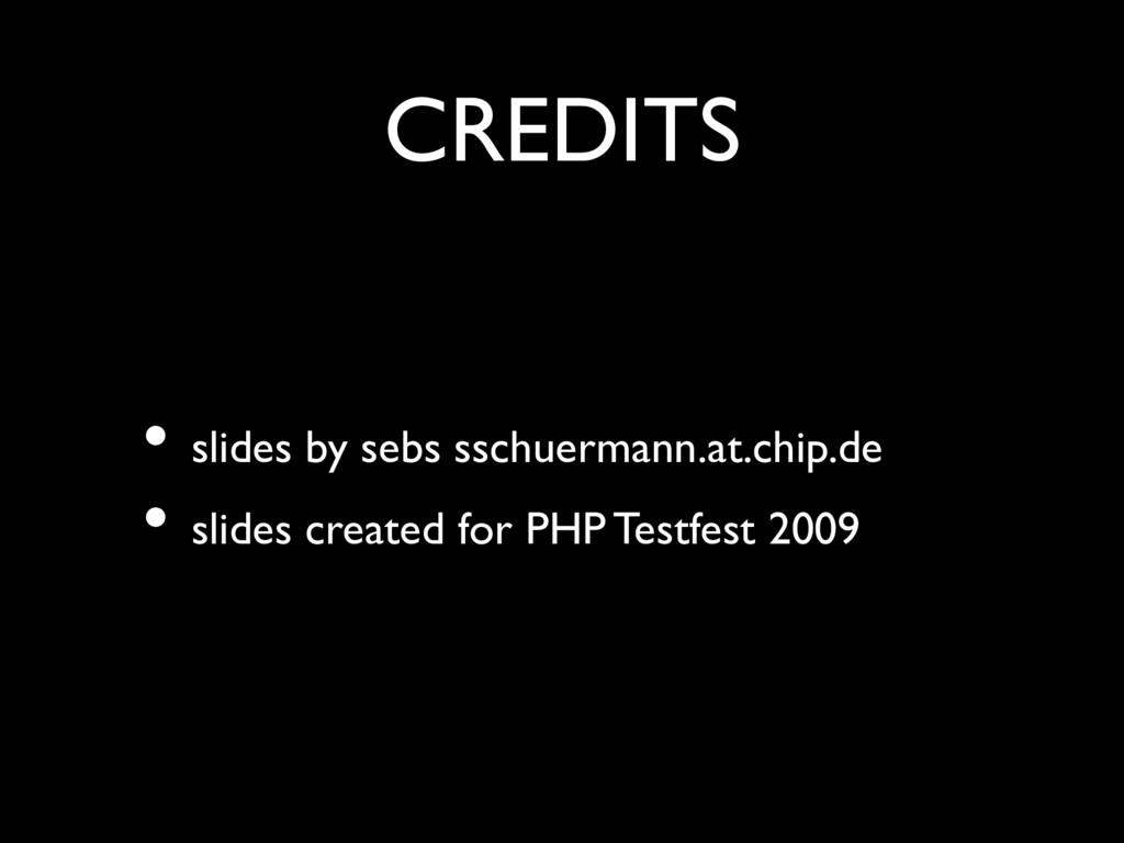 CREDITS • slides by sebs sschuermann.at.chip.de...