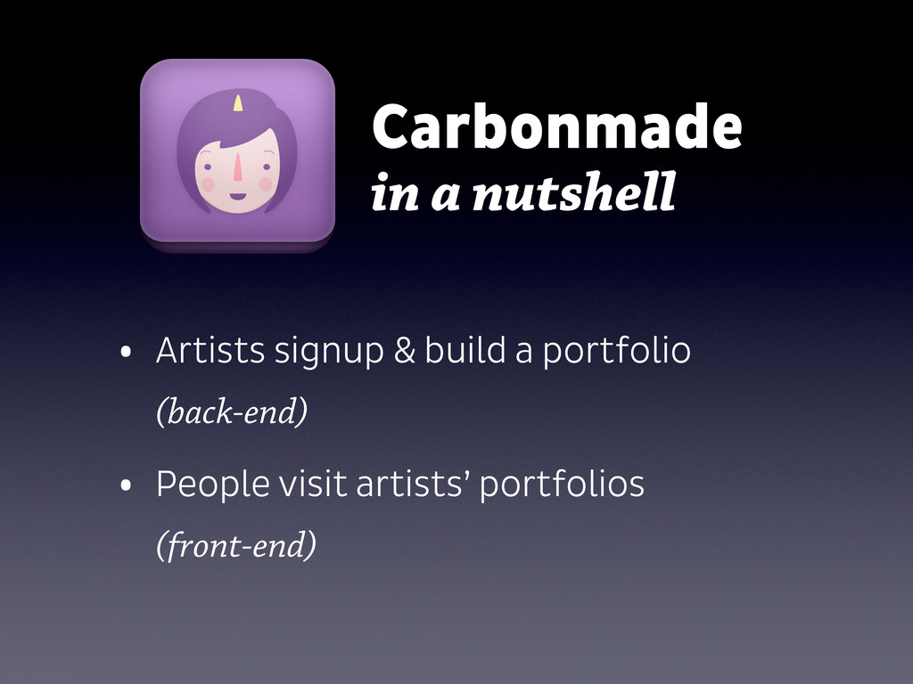 Carbonmade in a nutshell • Artists signup & bui...