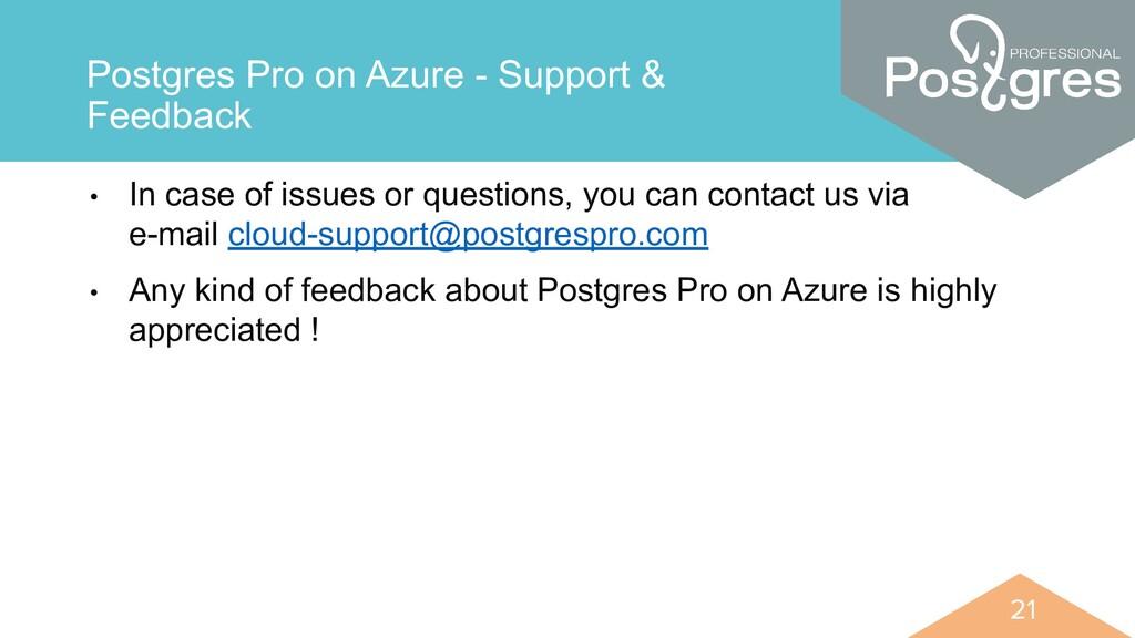 21 21 Postgres Pro on Azure - Support & Feedbac...