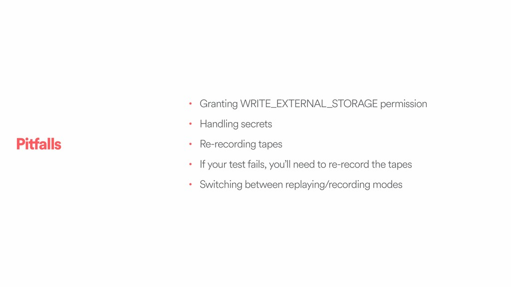 • Granting WRITE_EXTERNAL_STORAGE permission • ...