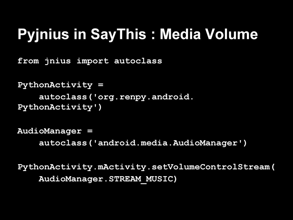 Pyjnius in SayThis : Media Volume from jnius im...