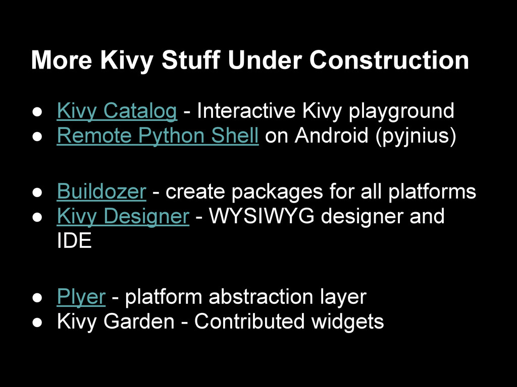 More Kivy Stuff Under Construction ● Kivy Catal...
