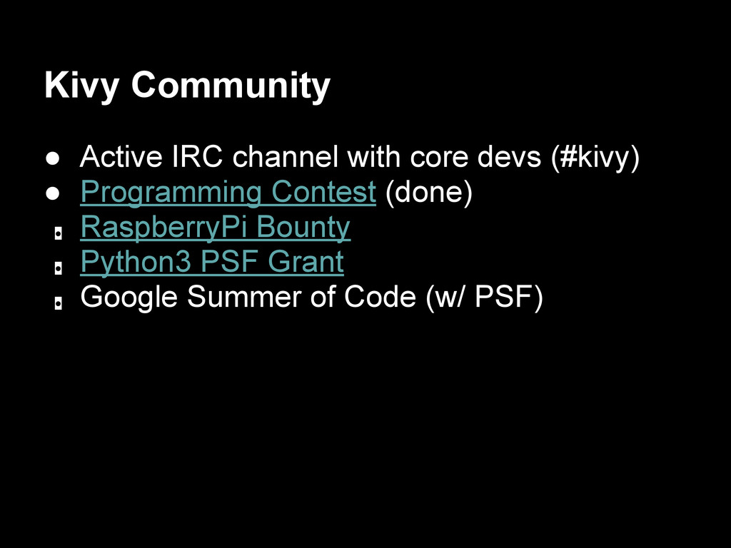 Kivy Community ● Active IRC channel with core d...