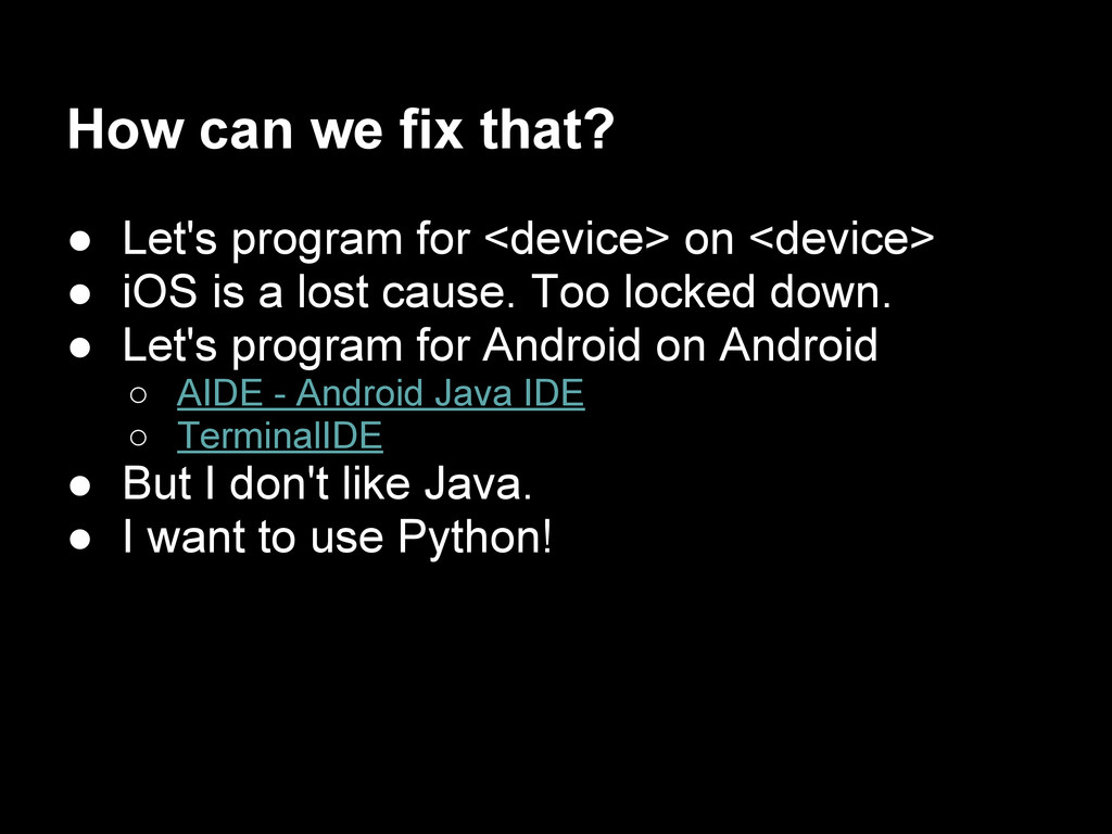 How can we fix that? ● Let's program for <devic...