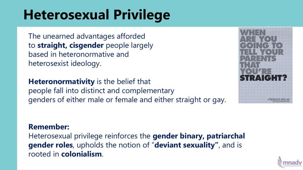 Heterosexual Privilege The unearned advantages ...