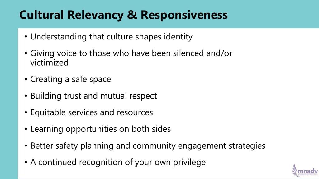 Cultural Relevancy & Responsiveness • Understan...