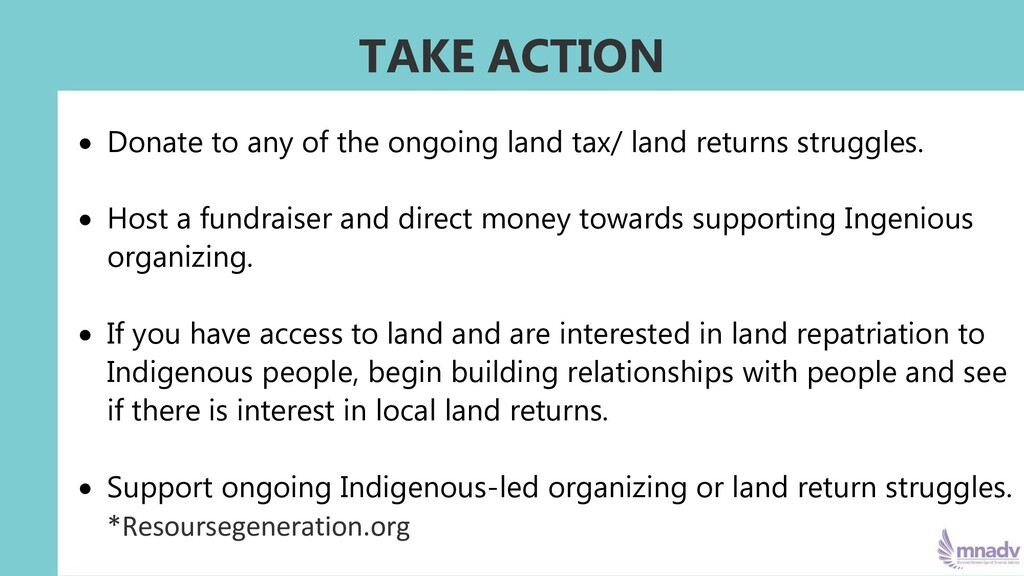 TAKE ACTION • Donate to any of the ongoing land...