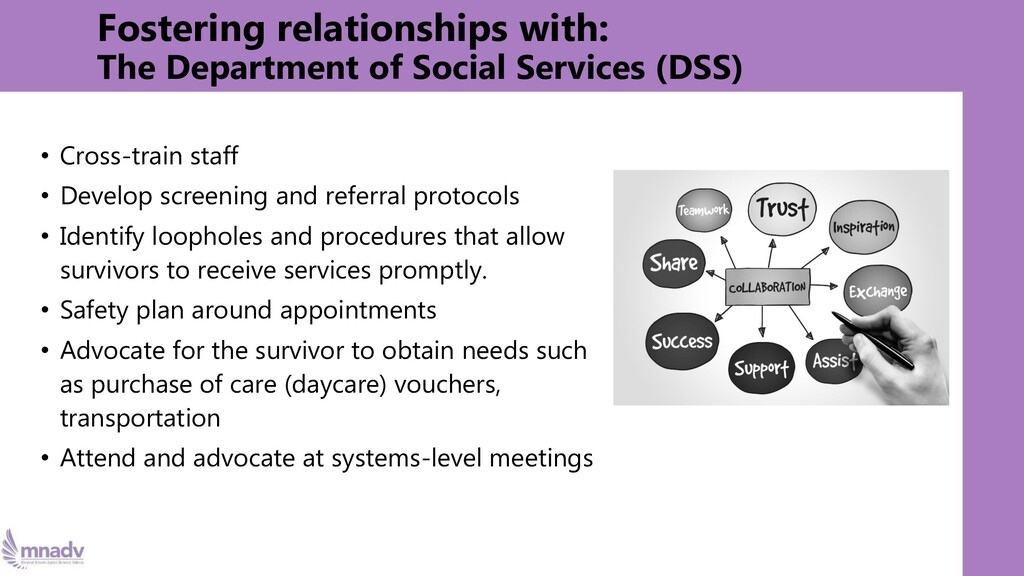 Fostering relationships with: The Department of...