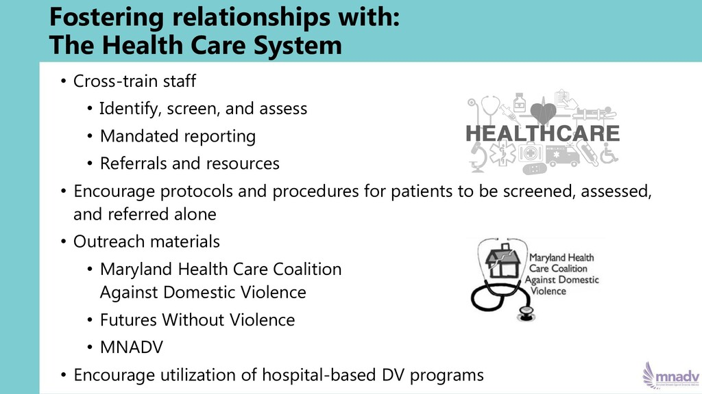 Fostering relationships with: The Health Care S...