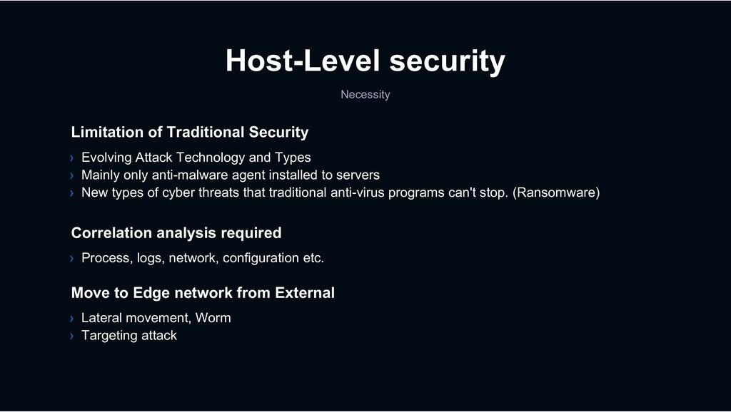 Host-Level security Necessity Limitation of Tra...