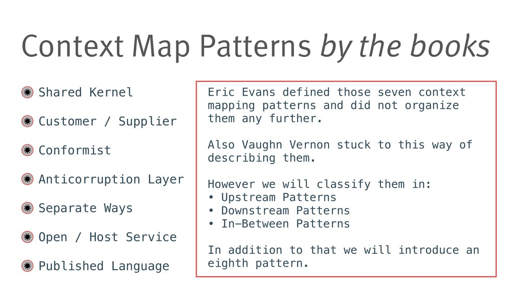 Context Map Patterns by the books Shared Kernel...