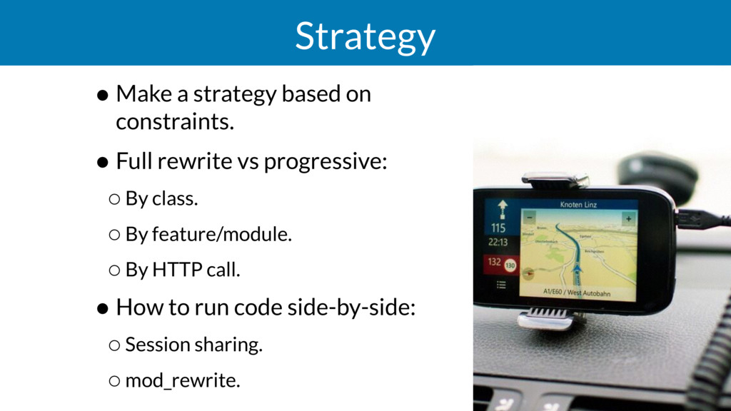 Strategy • Make a strategy based on constraints...