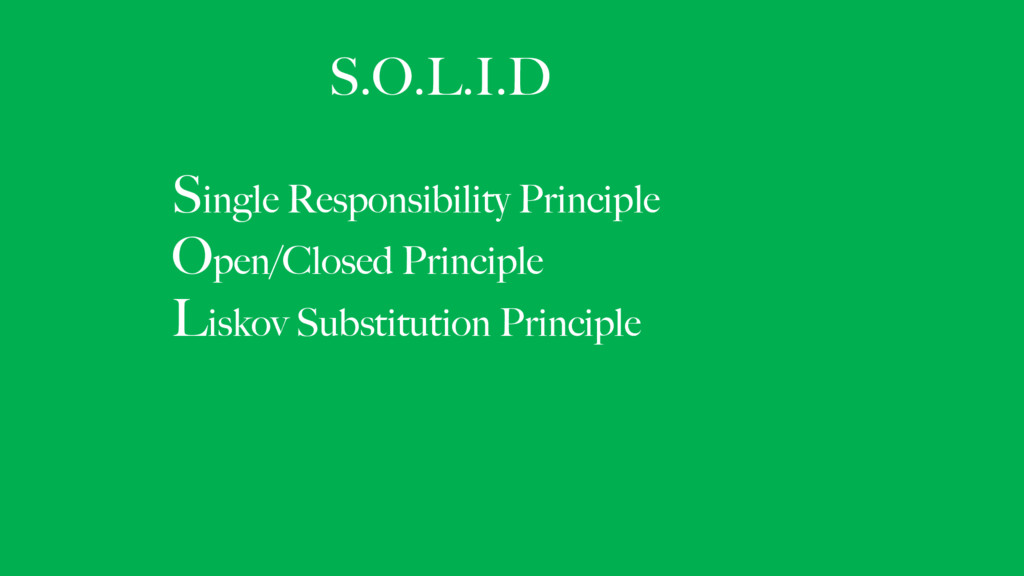 S.O.L.I.D
