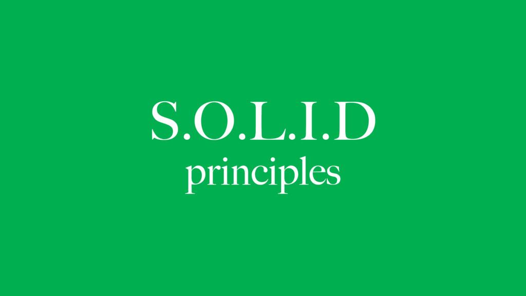 S.O.L.I.D principles