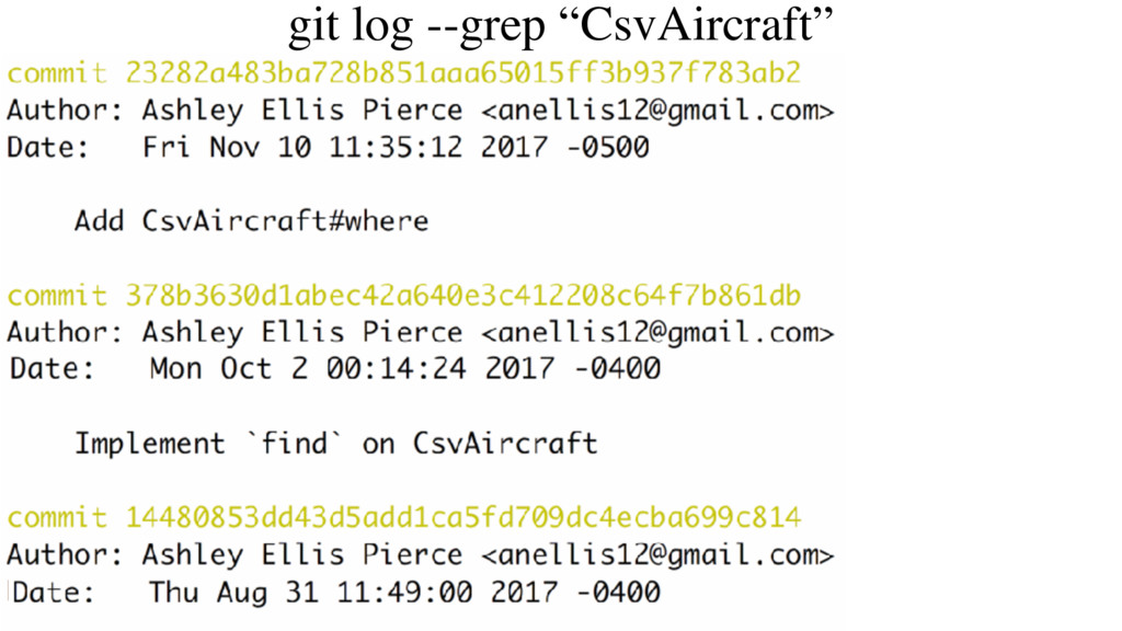 "git log --grep ""CsvAircraft"""