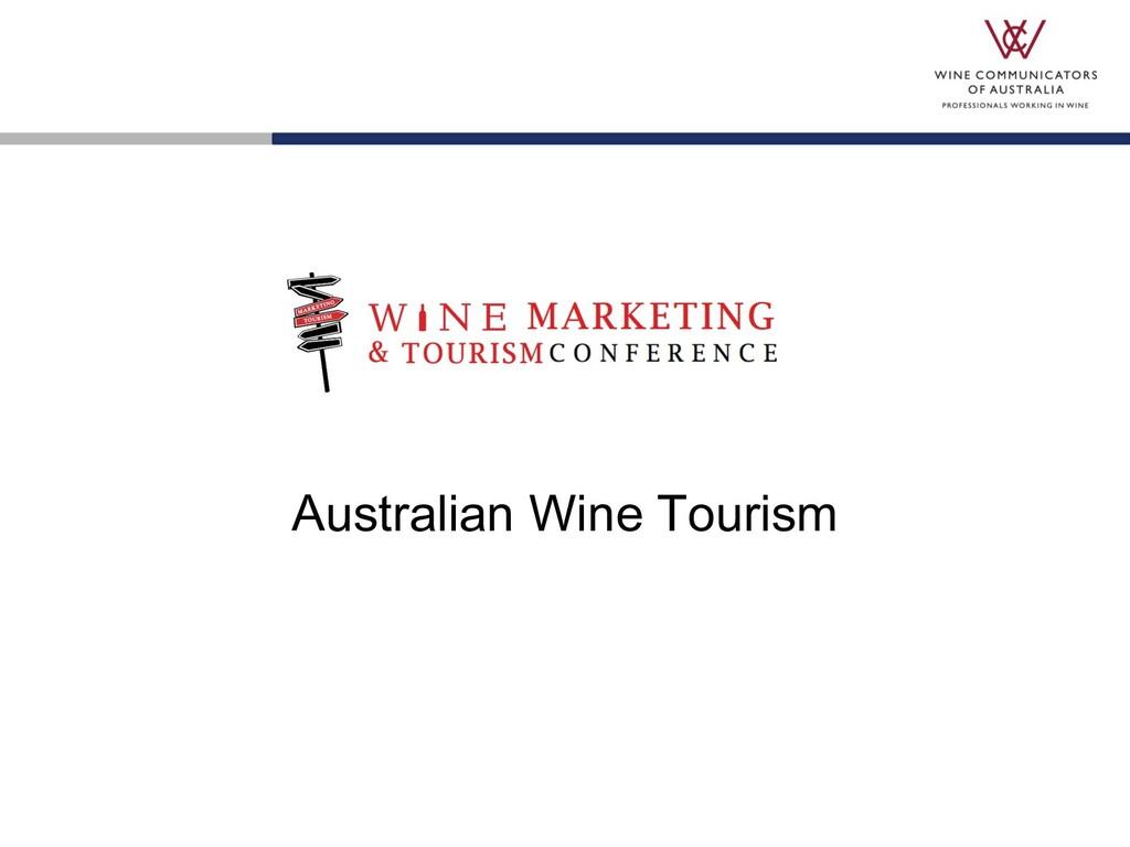 Australian Wine Tourism