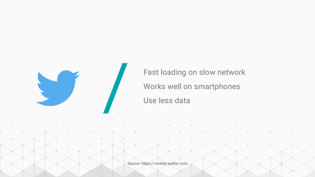 / Fast loading on slow network Works well on sm...
