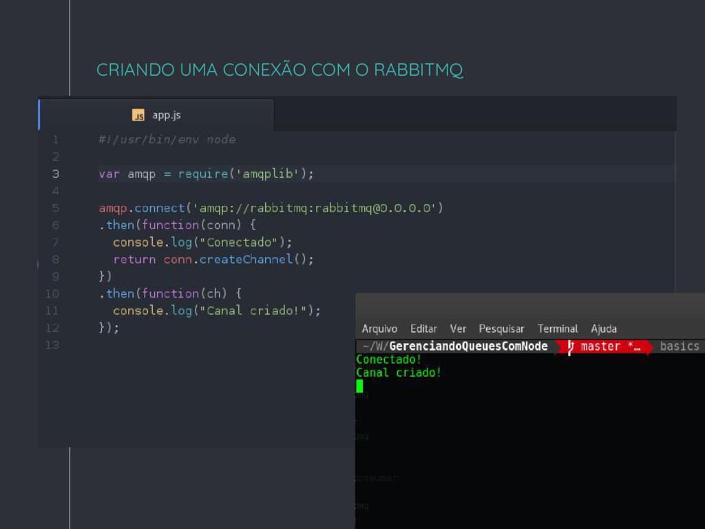 """"""" CRIANDO UMA CONEXÃO COM O RABBITMQ"""