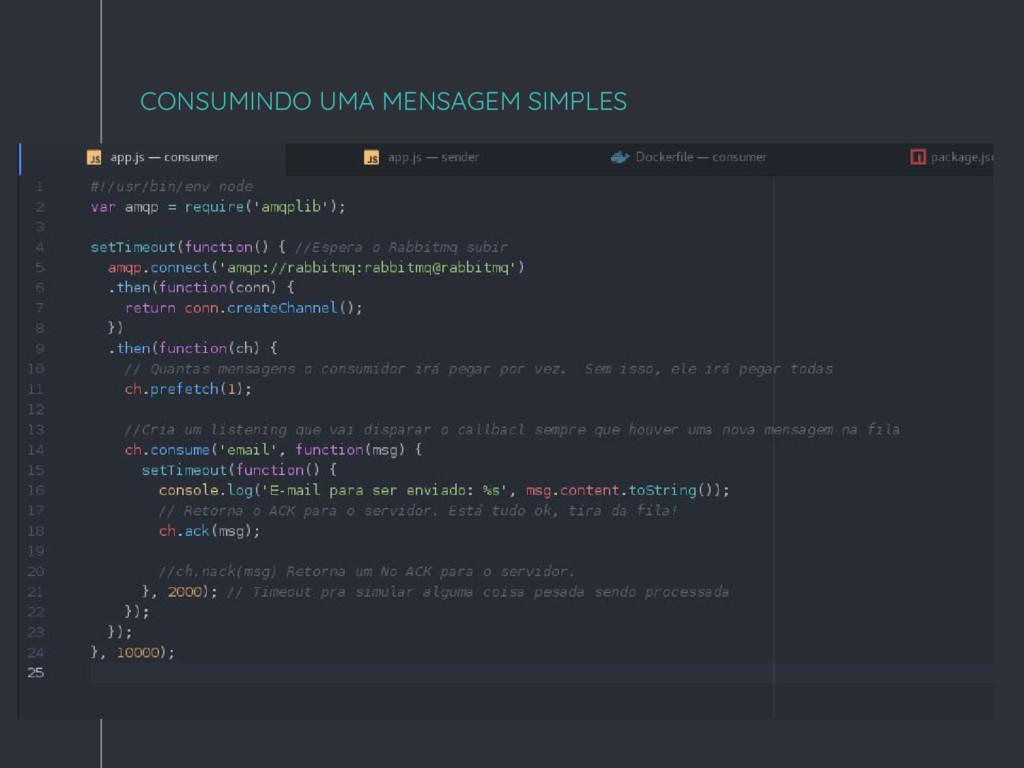 """"""" CONSUMINDO UMA MENSAGEM SIMPLES"""