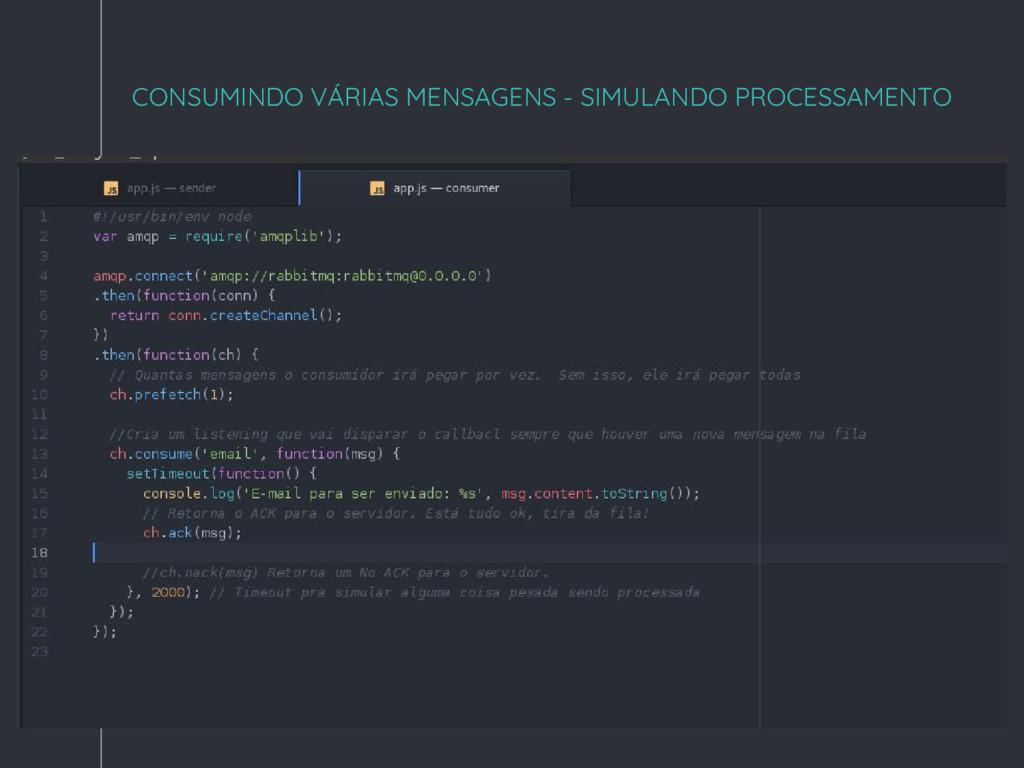 """"""" CONSUMINDO VÁRIAS MENSAGENS - SIMULANDO PROCE..."""