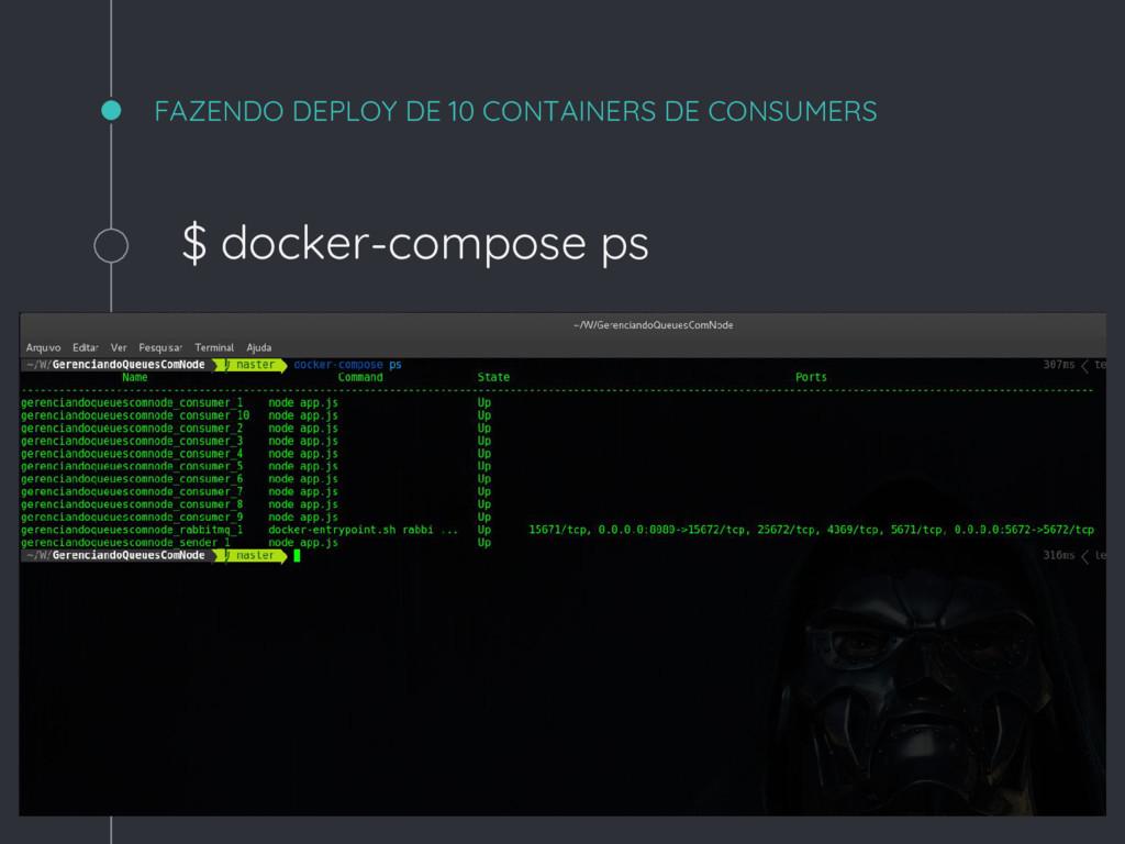 FAZENDO DEPLOY DE 10 CONTAINERS DE CONSUMERS $ ...