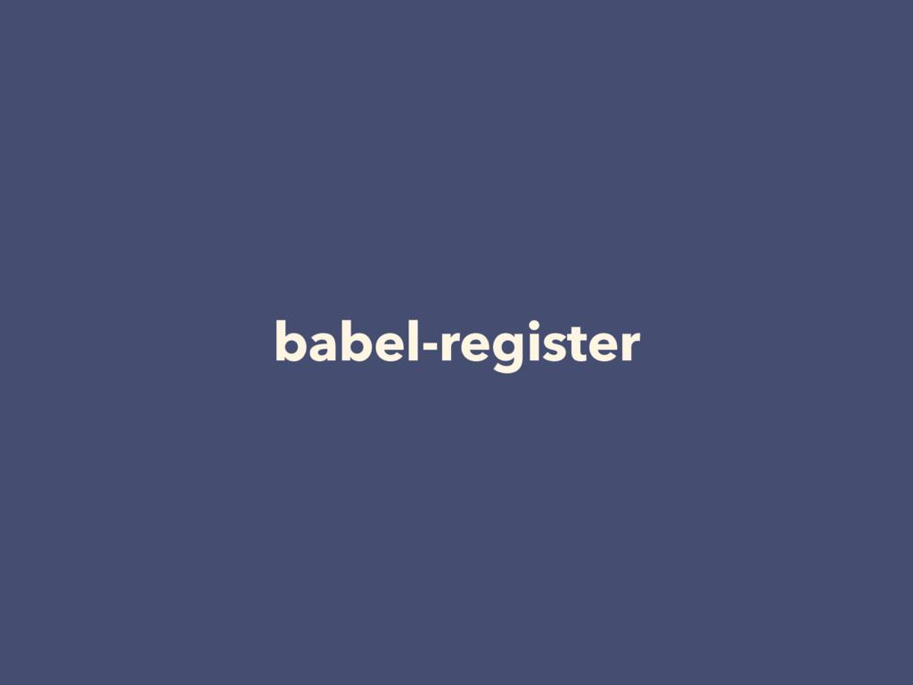 babel-register