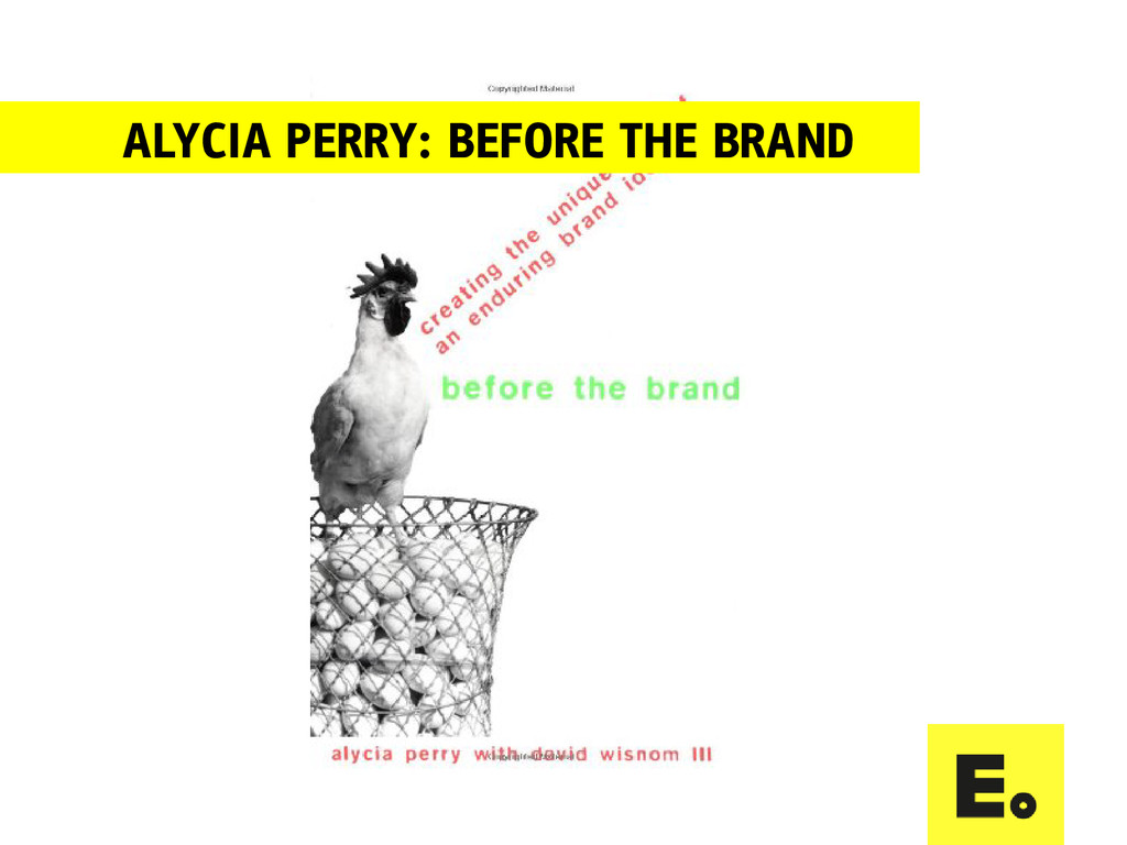 ALYCIA PERRY: BEFORE THE BRAND