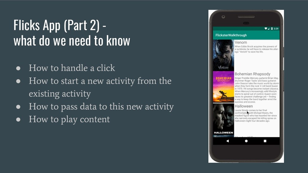 Flicks App (Part 2) - what do we need to know ●...