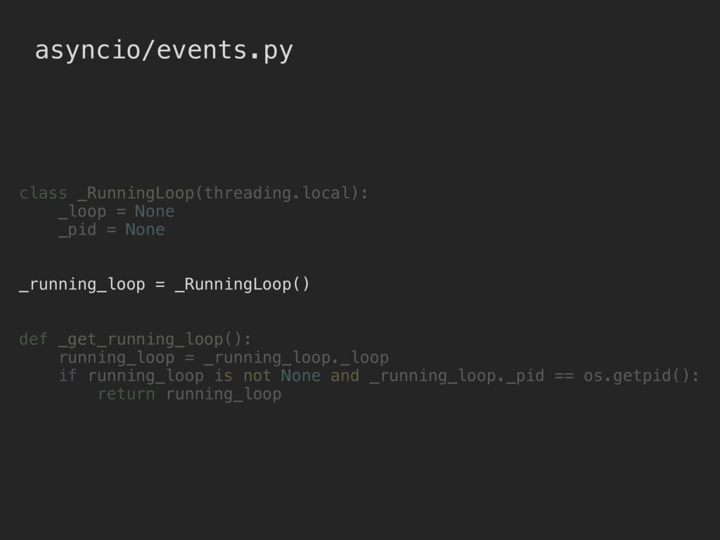 class _RunningLoop(threading.local): _loop = No...