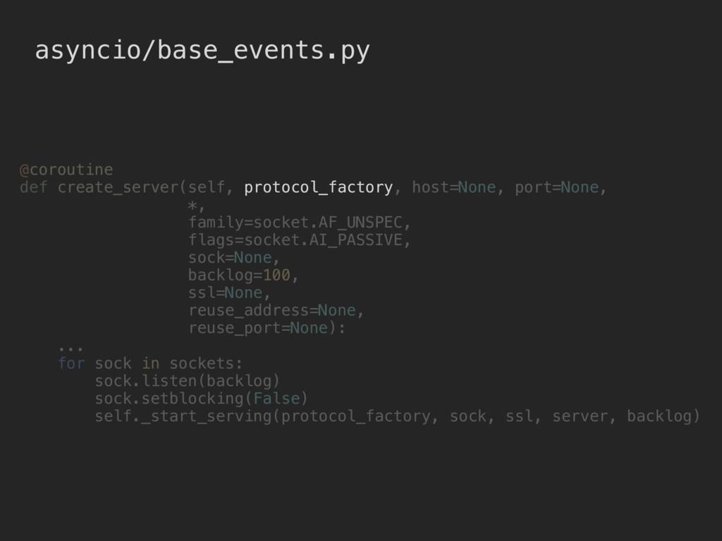 asyncio/base_events.py @coroutine def create_se...