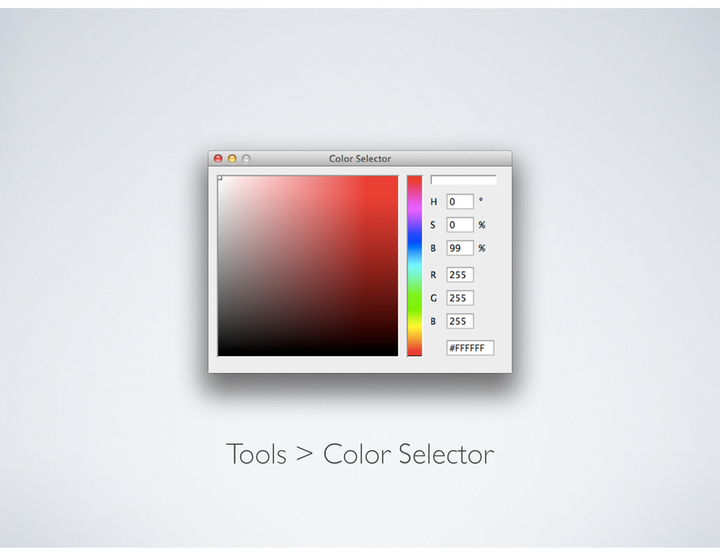 Tools > Color Selector