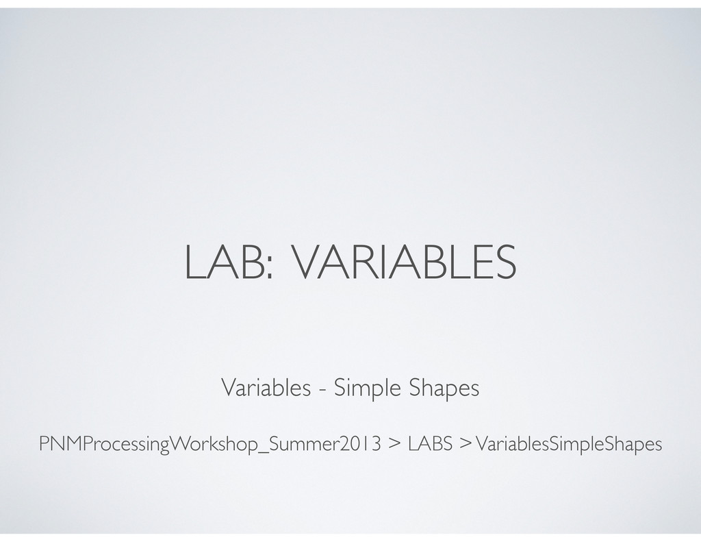 LAB: VARIABLES Variables - Simple Shapes PNMPro...