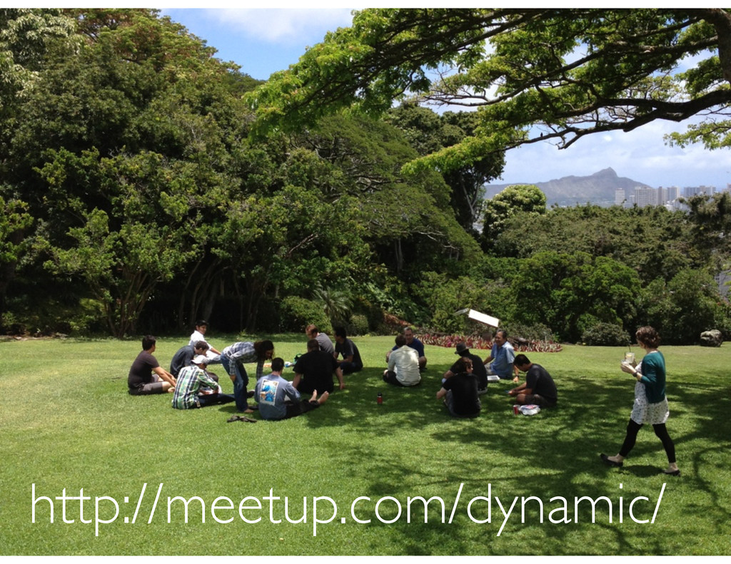 http://meetup.com/dynamic/