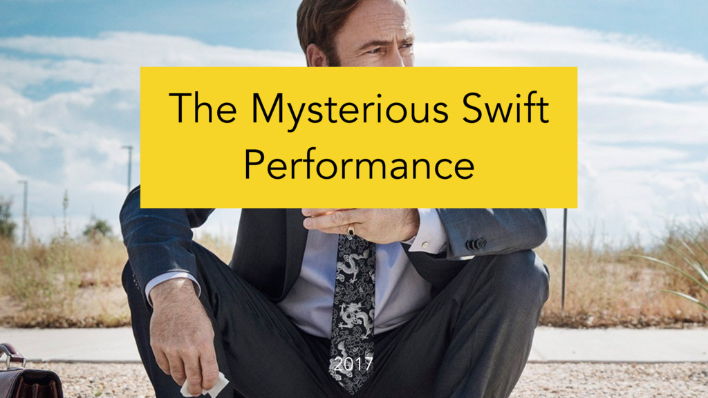 The Mysterious Swift Performance 2017