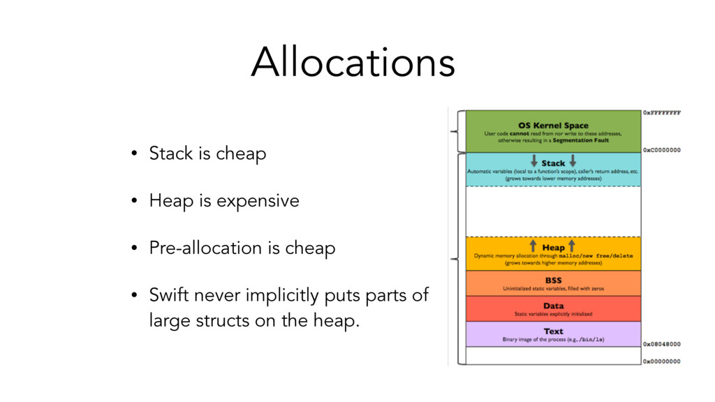 Allocations • Stack is cheap • Heap is expensiv...
