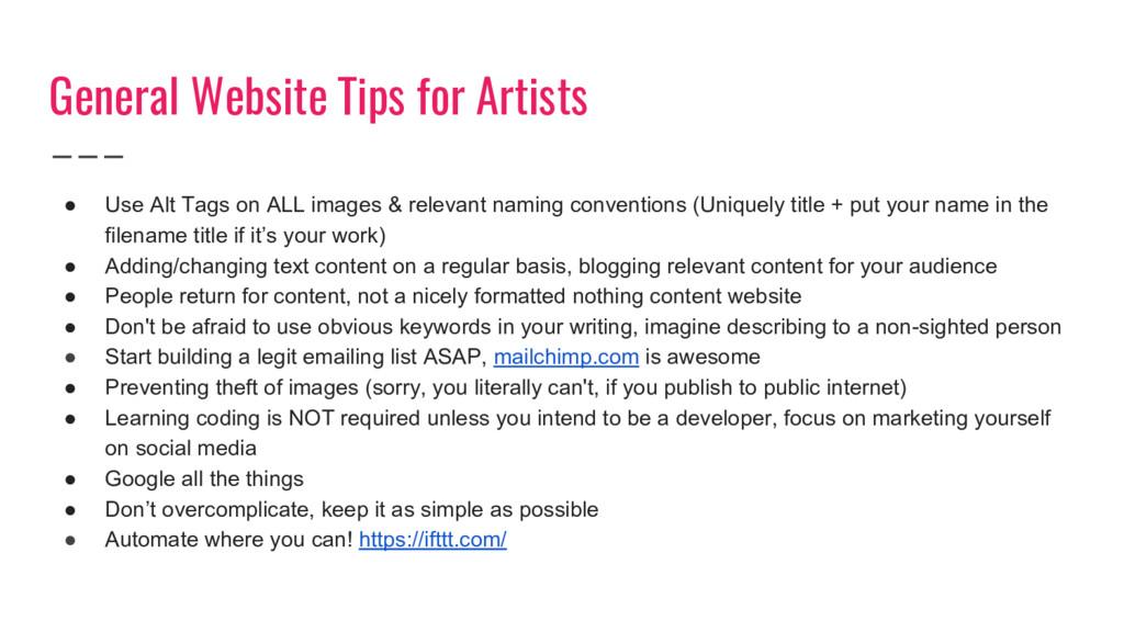 General Website Tips for Artists ● Use Alt Tags...
