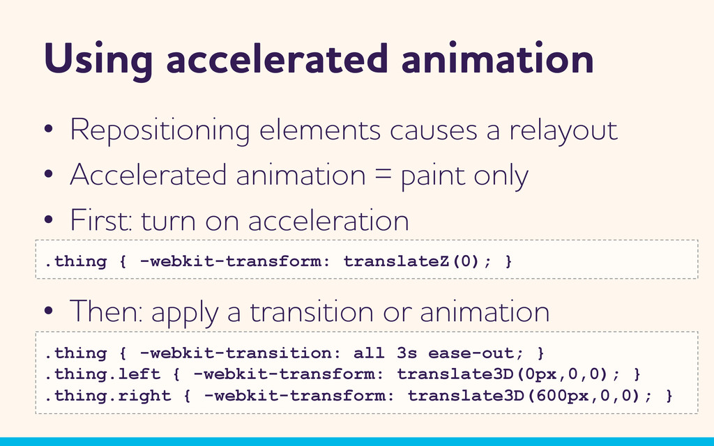 Using accelerated animation •  Repositioning el...