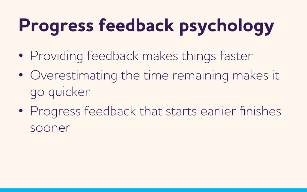 Progress feedback psychology •  Providing feedb...