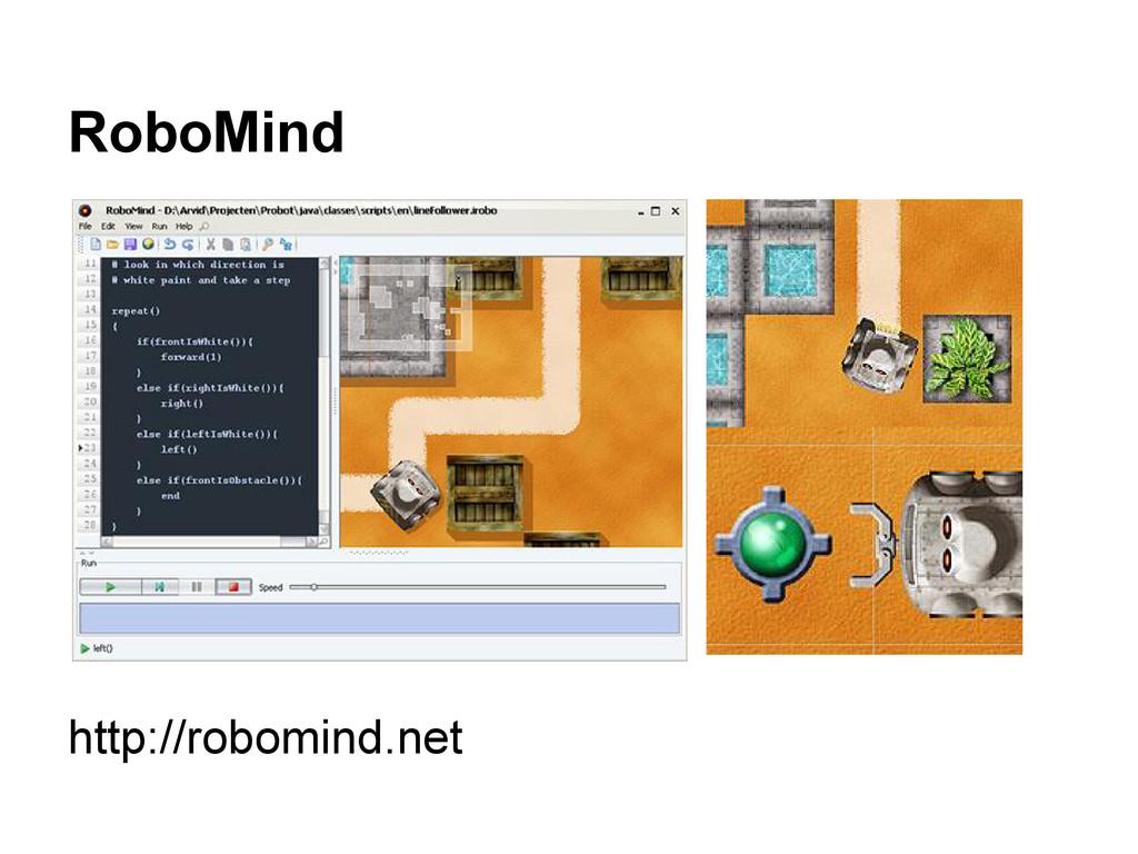 RoboMind http://robomind.net