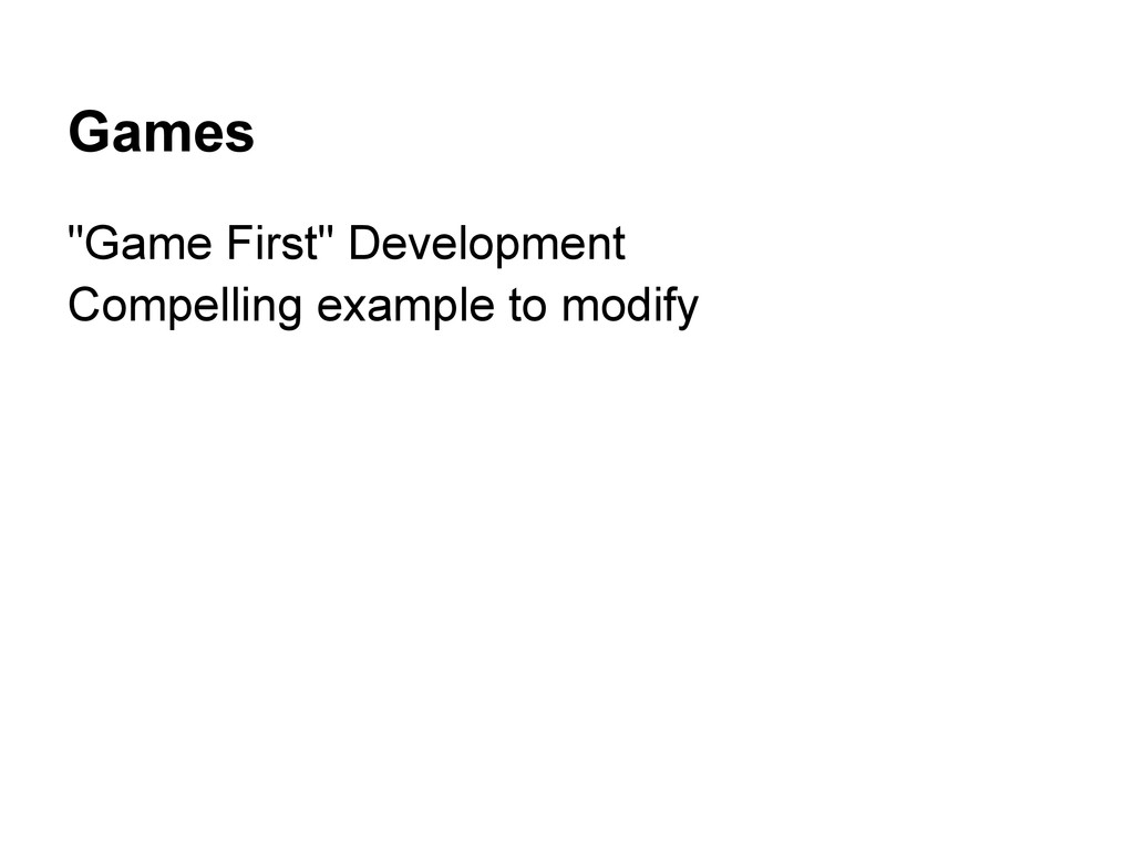 """Games """"Game First"""" Development Compelling examp..."""